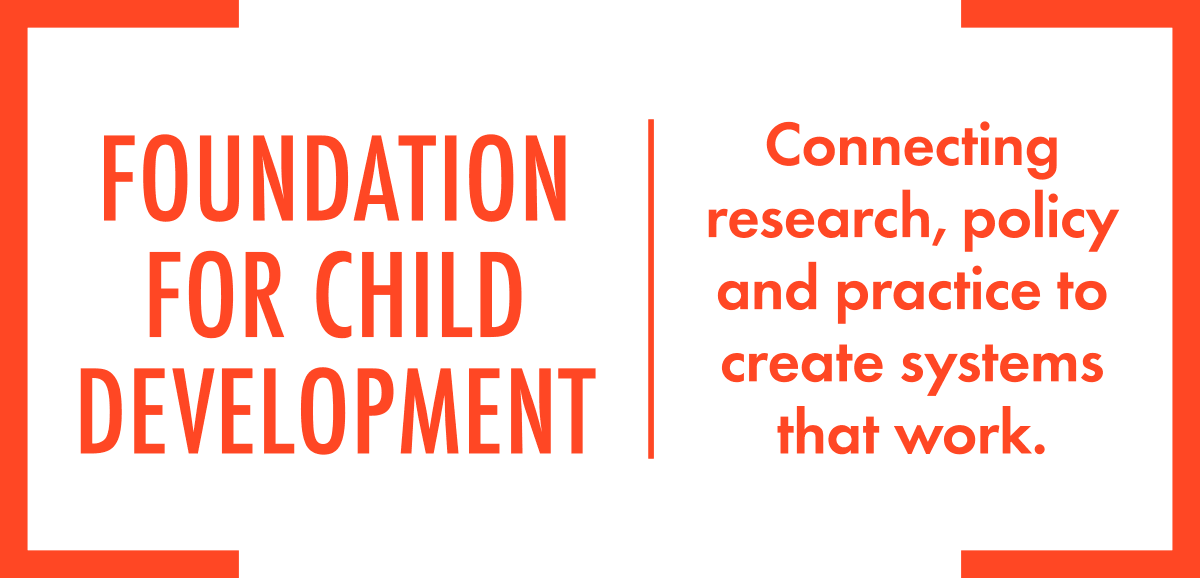 The Foundation for Child Development
